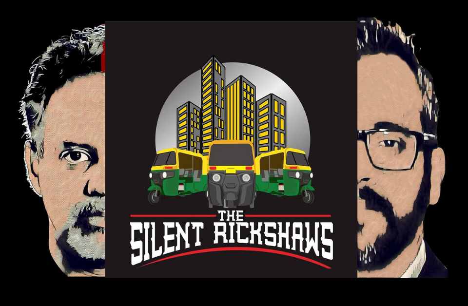 """THE SILENT RICKSHAWS"""